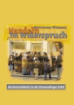 Handeln im Widerspruch von Wimmer,  Wolfgang
