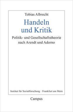 Handeln und Kritik von Albrecht,  Tobias
