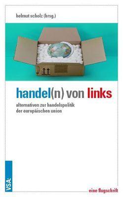 Handel(n) von links von Buzek,  Tanja, Eberhardt,  Pia, Keller,  Ska, Schneider,  Bernd, Scholz,  Helmut, Schuster,  Joachim