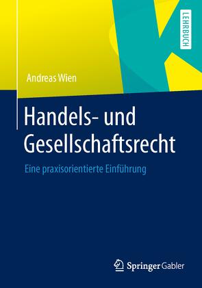 Handels- und Gesellschaftsrecht von Wien,  Andreas