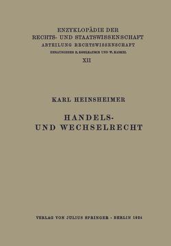 Handels- und Wechselrecht von Heinsheimer,  Karl, Kaskel,  Walter, Kohlrausch,  Eduard, Spiethoff,  A.
