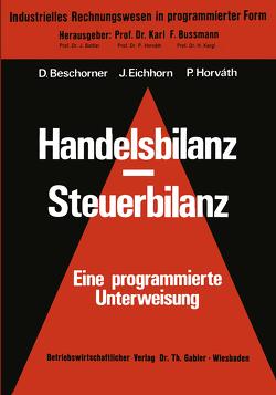 Handelsbilanz – Steuerbilanz von Beschorner,  Dieter