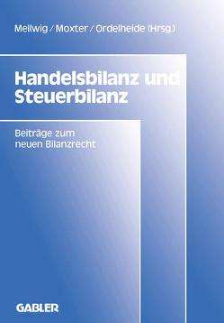 Handelsbilanz und Steuerbilanz von Mellwig,  Winfried