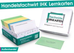 Handelsfachwirt IHK Lernkarten – Außenhandel von Guttmann,  David