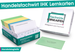 Handelsfachwirt IHK Lernkarten – Handelslogistik von Guttmann,  David