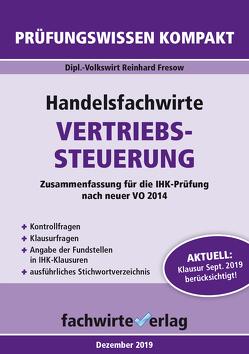 Handelsfachwirte: Vertriebssteuerung von Fresow,  Reinhard