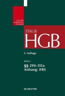 Handelsgesetzbuch / §§ 290-315a; Anhang IFRS von Kindler,  Peter, Kraft,  Ernst Thomas, Wüstemann,  Jens