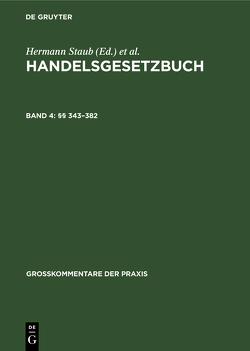 Handelsgesetzbuch / §§ 343-382 von Brüggemann,  Dieter, Canaris,  Claus-Wilhelm, Kluge,  Volker, Koller,  Ingo