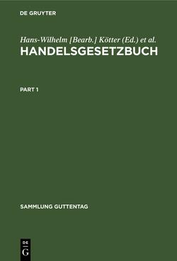 Handelsgesetzbuch von Heymann,  Ernst [Begr.], Kötter,  Hans-Wilhelm [Bearb.]