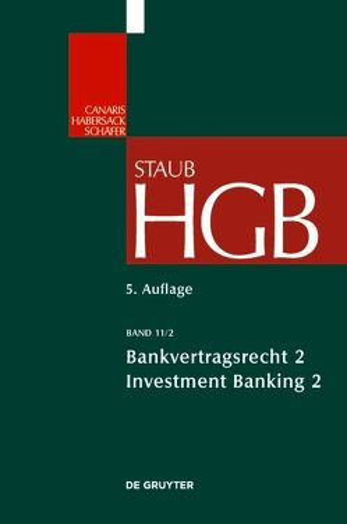 Handelsgesetzbuch / Bankvertragsrecht von Binder,  Jens-Hinrich, Grundmann,  Stefan, Möslein,  Florian