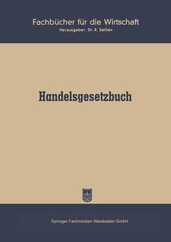 Handelsgesetzbuch vom 10. Mai 1897 ohne Seerecht) von Sellien,  R.