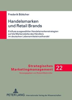 Handelsmarken und Retail Brands von Böttcher,  Frederik