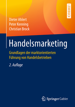 Handelsmarketing von Ahlert,  Dieter, Brock,  Christian, Kenning,  Peter