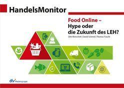 HandelsMonitor Food Online – Hype oder die Zukunft des LEH? von Foscht,  Thomas, Morschett,  Dirk, Schmid,  David, Schramm-Klein,  Hanna, Swoboda,  Bernhard