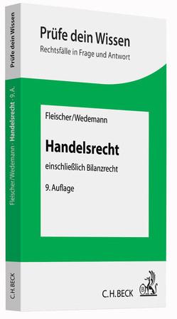 Handelsrecht von Fleischer,  Holger, Wedemann,  Frauke, Wiedemann,  Herbert