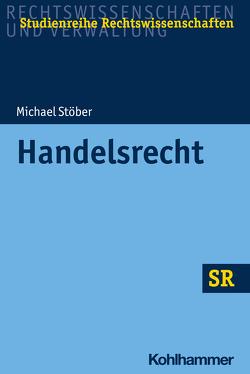 Handelsrecht von Boecken,  Winfried, Korioth,  Stefan, Stoeber,  Michael