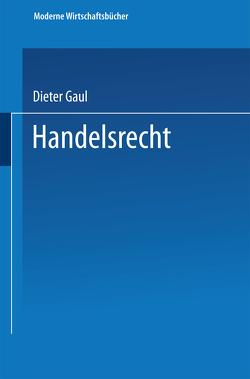 Handelsrecht von Gaul,  Dieter