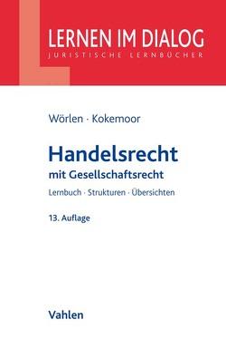 Handelsrecht von Kokemoor,  Axel, Lohrer,  Stefan, Wörlen,  Rainer