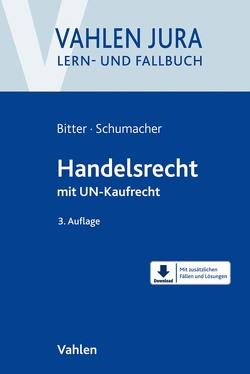 Handelsrecht von Bitter,  Georg, Schumacher,  Florian