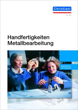 Handfertigkeiten Metallbearbeitung von Deverin,  Hartmut