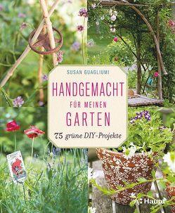 Handgemacht für meinen Garten von Guagliumi,  Susan, Krabbe,  Wiebke