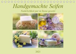 Handgemachte Seifen – Natürlichkeit in Szene gesetztAT-Version (Tischkalender 2021 DIN A5 quer) von Riedel,  Tanja