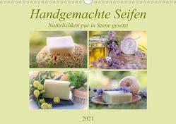 Handgemachte Seifen – Natürlichkeit in Szene gesetztAT-Version (Wandkalender 2021 DIN A3 quer) von Riedel,  Tanja