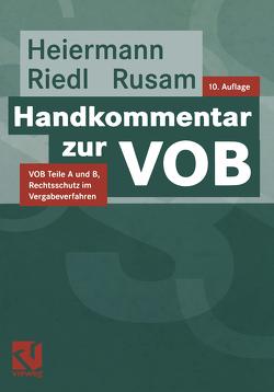 Handkommentar zur VOB von Heiermann,  Wolfgang, Riedl,  Richard, Rusam,  Martin