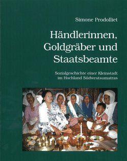 Händlerinnen, Goldgräber und Staatsbeamte von Prodolliet,  Simone