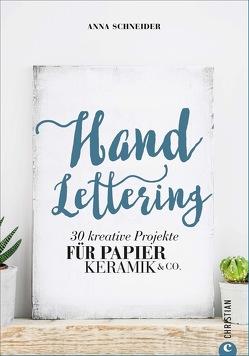 Handlettering von Pasternak,  Katharina, Schneider,  Anna