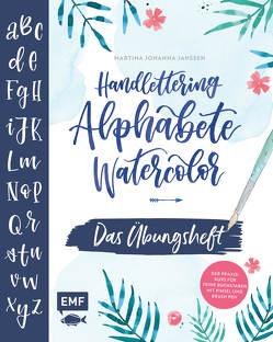 Handlettering Alphabete Watercolor –Das Übungsheft von Janssen,  Martina Johanna