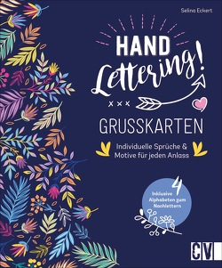 Handlettering! Grußkarten von Eckert,  Selina, Lühning,  Karen, Schnappinger,  Christine