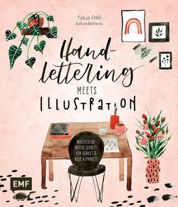 Handlettering meets Illustration von Pöltl,  Tanja