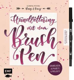 Handlettering mit dem Brush Pen: Grundlagen, Alphabete und Projekte von Martial-Pfefferle,  Lea