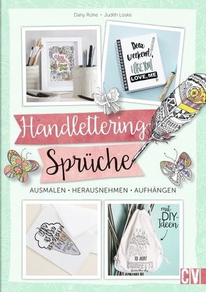 Handlettering-Sprüche von Loske,  Judith, Rohe,  Dany