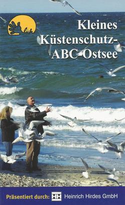 Handlich: Kleines Küstenschutz-ABC-Ostsee von Kohlhase,  Prof.Dr.Sören, Redieck,  Dr. Matthias, Schade,  Achim, Schulz,  Dr. Reno