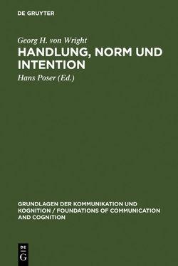 Handlung, Norm und Intention von Poser,  Hans, Wright,  Georg H. von