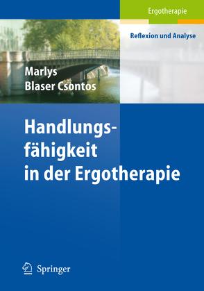 Handlungs-fähigkeit in der Ergotherapie von Blaser Csontos,  Marlys, Csontos,  István, Witschi,  Theresa
