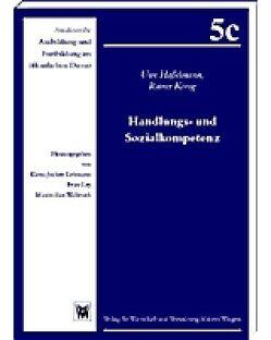 Handlungs- und Sozialkompetenz von Hasselmann,  Uwe, König,  Rainer, Lehmann,  Klaus-Jochen, Ley,  Peter, Wallerath,  Maximilian