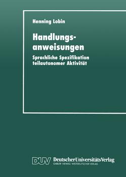 Handlungsanweisungen von Lobin,  Henning