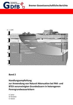 Handlungsempfehlung zur Anwendung von Natural Attenuation bei PAK- und BTEX verunreinigten Grundwässern in heterogenen Porengrundwasserleitern von Hamer,  Kay, Panteleit,  Björn, Seiter,  Katherina