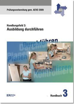 Handlungsfeld 3: Ausbildung durchführen von Bähr,  Wilhelm