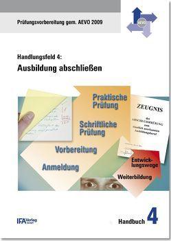 Handlungsfeld 4: Ausbildung abschließen von Bähr,  Wilhelm