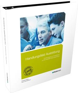 Handlungsfeld Ausbildung von Eiling,  Andreas, Schlotthauer,  Hans