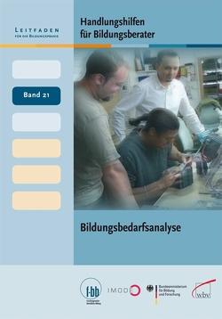 Handlungshilfen für Bildungsberater: Bildungsbedarfsanalyse von Loebe,  Herbert, Severing,  Eckart