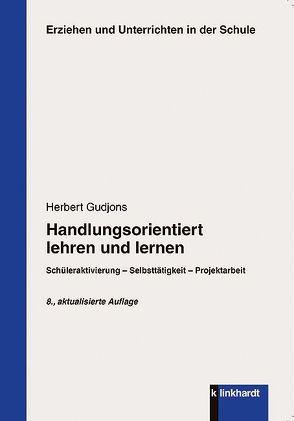 Handlungsorientiert lehren und lernen von Gudjons,  Herbert
