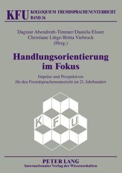 Handlungsorientierung im Fokus von Abendroth-Timmer,  Dagmar, Elsner,  Daniela, Lütge,  Christiane