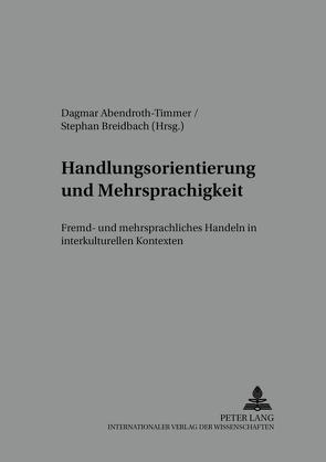 Handlungsorientierung und Mehrsprachigkeit von Abendroth-Timmer,  Dagmar, Breidbach,  Stephan
