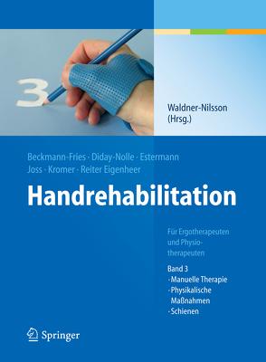 Handrehabilitation von Waldner-Nilsson,  Birgitta