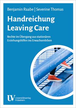 Handreichung Leaving Care von Raabe,  Benjamin, Thomas,  Severine